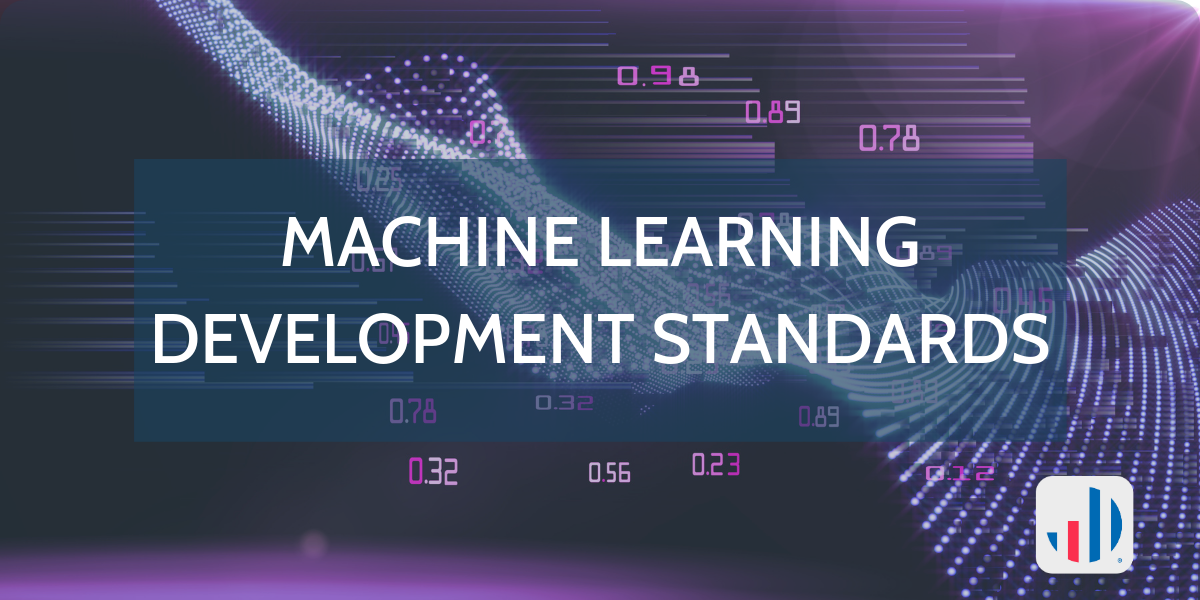 Machine learning Development Standards