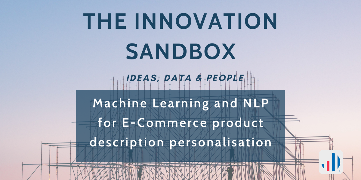 Machine Learning and NLP for E-Commerce product description personalisation